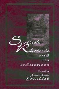 Scottish Rhetoric and Its Influences