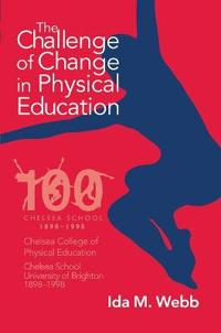 The Challenge of Change in Physical Education