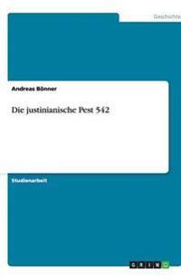 Die justinianische Pest 542