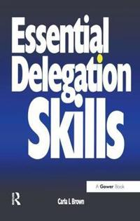 Essential Delegation Skills
