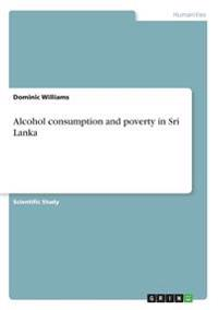 Alcohol Consumption and Poverty in Sri Lanka