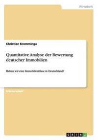 Quantitative Analyse der Bewertung deutscher Immobilien