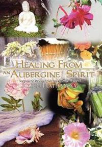 Healing from an Aubergine Spirit