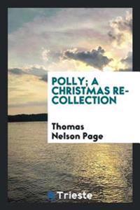 Polly; A Christmas Recollection