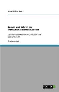 Lernen Und Lehren Im Institutionalisierten Kontext