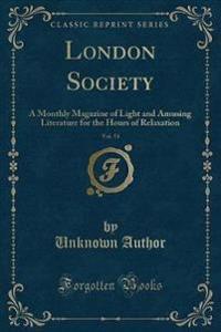London Society, Vol. 53