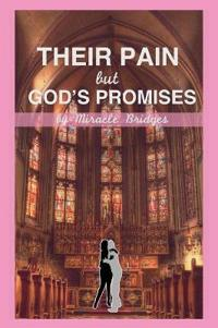 Their Pain But God's Promises