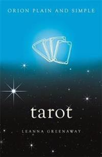Tarot, Orion Plain and Simple