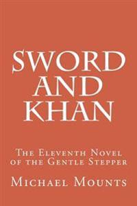 Sword and Khan