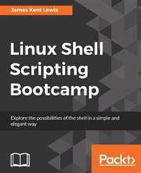 Linux Shell Scripting Bootcamp