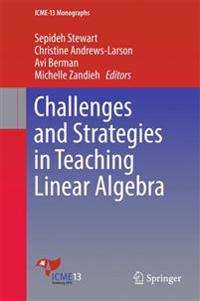 Challenges in Teaching Linear Algebra