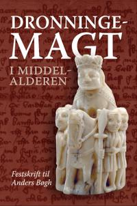 Dronningemagt i middelalderen