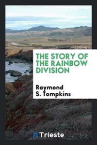 The Story of the Rainbow Division