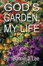 God's Garden, My Life