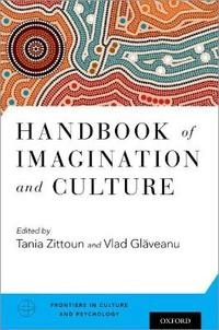 Handbook of Imagination and Culture