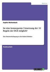 Ist Eine Konsequente Umsetzung Der 10 Regeln Der Dge Moglich?