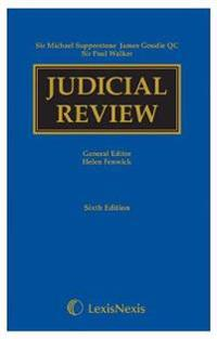 Supperstone, GoudieWalker: Judicial Review Sixth edition