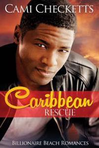 Caribbean Rescue: Billionaire Beach Romance