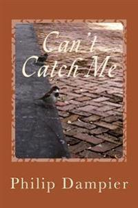 Can't Catch Me: Chuck Weatherford and Maximillian