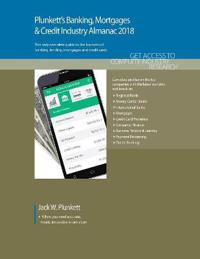 Plunkett's Banking, Mortgages & Credit Industry Almanac 2018
