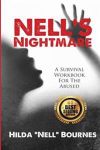 Nell's Nightmare: A Survival Workbook for the Abused