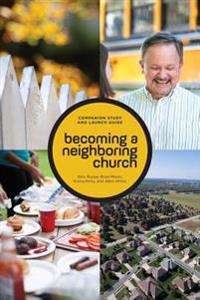 Becoming a Neighboring Church Companion Study and Launch Guide