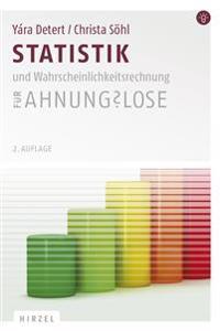Statistik und Wahrscheinlichkeitsrechnung für Ahnungslose