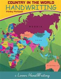 Country in the World: Handwriting: Printing Workbook: Tracing Practice for Kids: (Ages 3-5, Country Words Writing Practice)