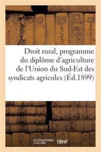 Notions de Droit Rural, Conforme Au Programme Du Diplome D'Agriculture