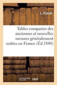 Tables Comparees Des Anciennes Et Nouvelles Mesures Generalement Usitees En France