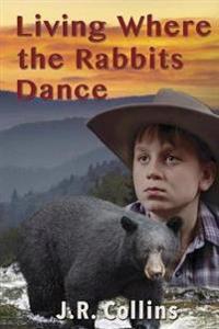 Living Where Rabits Dance