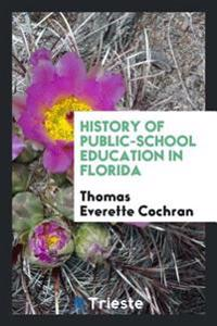 History of Public-School Education in Florida