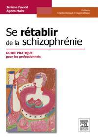 Se retablir de la schizophrenie
