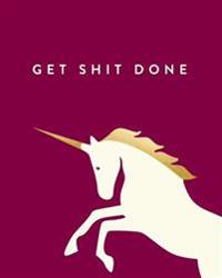 Get Shit Done: Bullet Grid Journal, Unicorn, Burgundy, 150 Dot Grid Pages, 8x10, Professionally Designed
