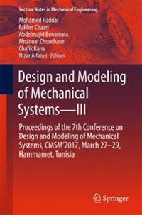 Design and Modeling of Mechanical Systems-III