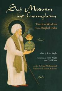Sufi meditation and contemplation - timeless wisdom from mughal india
