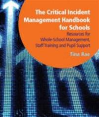 The Critical Incident Management Handbook for Schools