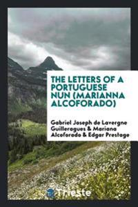 The Letters of a Portuguese Nun (Marianna Alcoforado)