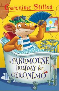 A Fabumouse Holiday for Geronimo (Geronimo Stilton)