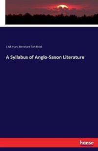 A Syllabus of Anglo-Saxon Literature