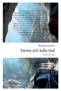 Österrike berättar : varma och kalla bad : Noveller och essäer