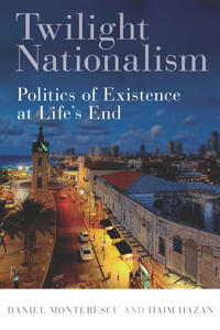Twilight Nationalism: Politics of Existence at Life's End