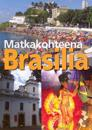 Matkakohteena Brasilia