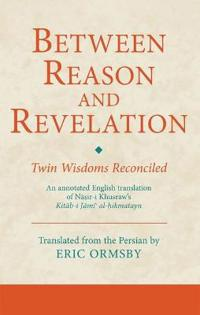 Between Reason and Revelation