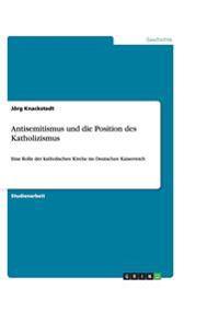 Antisemitismus Und Die Position Des Katholizismus