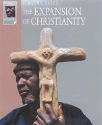 The Expansion of Christianity