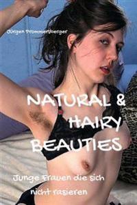 Natural & Hairy Beauties: Junge Frauen Die Sich Nicht Rasieren