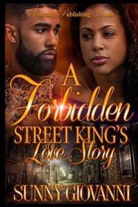 A Forbidden Street King's Love Story