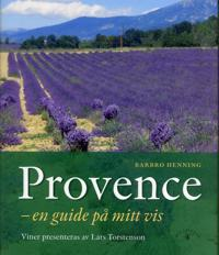 Provence : en guide på mitt vis