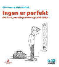 Ingen er perfekt - Käte From, Rikke Mølbak pdf epub